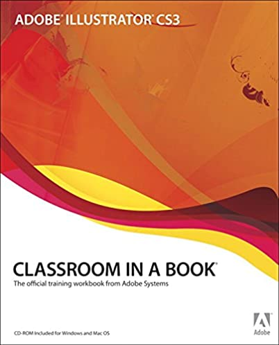 adobe illustrator cs3 classroom in a book book cd rom adobe rh amazon com Logo Adobe Illustrator Adobe Illustrator Drawings