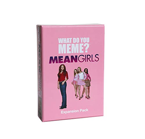 WHAT DO YOU MEME? Mean Girls Expansion Pack