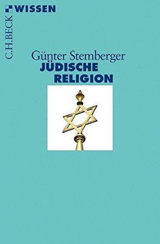 Jüdische Religion Taschenbuch – 3. August 2015 Günter Stemberger Jüdische Religion C.H.Beck 3406683274
