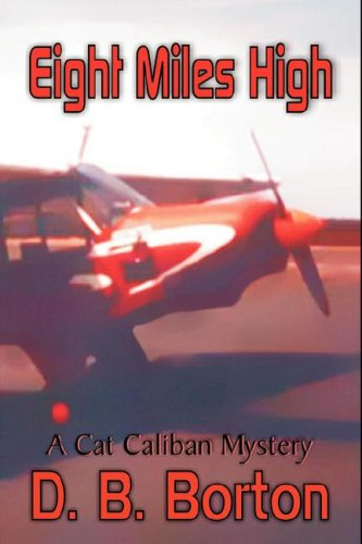 Eight Miles High (A Cat Caliban Mystery)