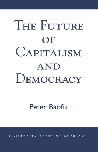 The Future of Capitalism and Democracy