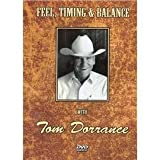 Feel, Timing & Balance with Tom Dorrance