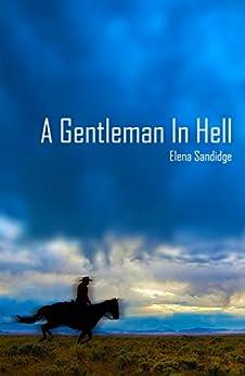 A Gentleman in Hell by [Sandidge, Elena]