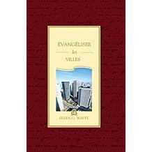 Évangéliser les Villes (French Edition)