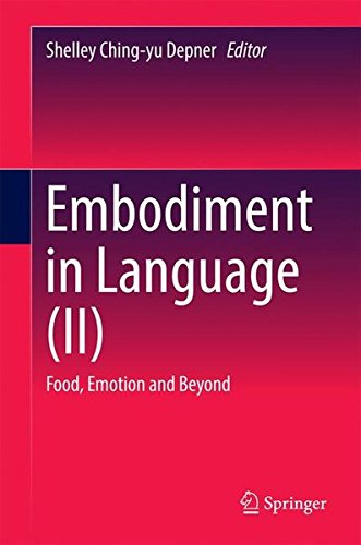 Embodiment in Language (II): Food, Emotion and Beyond