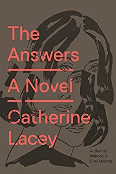 The Answers: A Novel by [Lacey, Catherine]