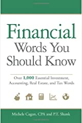 Financial Words You Should Know: Over 1,000 Essential Investment, Accounting, Real Estate, and Tax Words Paperback