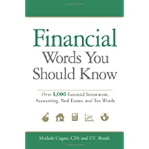 Financial Words You Should Know: Over 1,000 Essential Investment, Accounting, Real Estate, and Tax Words