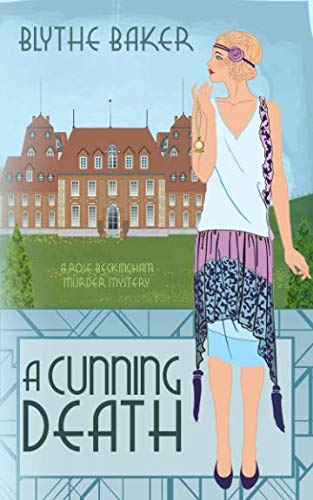 A Cunning Death (A Rose Beckingham Murder Mystery) [Baker, Blythe] (Tapa Blanda)
