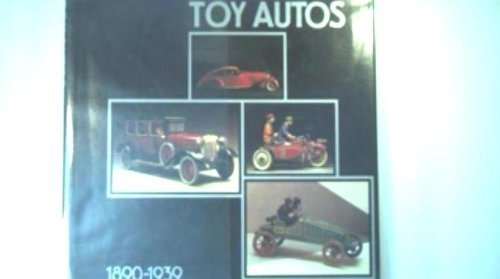 Toy Autos, 1890-1939 Peter Ottenheimer