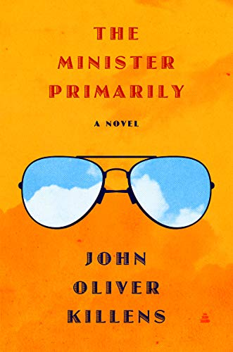 Book Cover: The Minister Primarily: A Novel