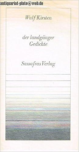 Der Landgänger Gedichte Amazonde Wulf Kirsten Bücher