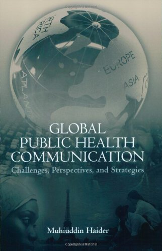 Global Public Health Communication: Challenges, Perspectives, And Strategies
