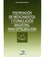 Preparación de medicamentos y formulación magistral para oftalmología