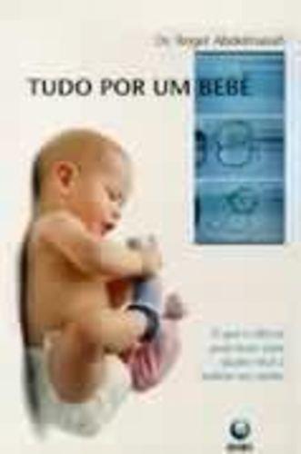 Tudo Por Um Bebe