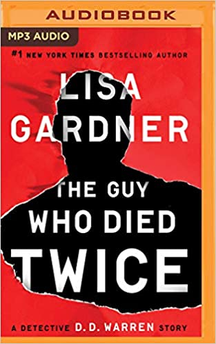 Amazon Fr The Guy Who Died Twice Lisa Gardner Kirsten
