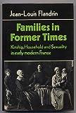 Families in Former Times, Jean-Louis Flandrin, 0521223237