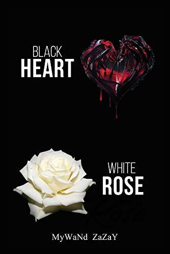 Black Heart White Rose