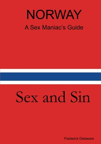 Norway - A Sex Maniac's Guide