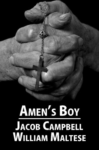 Book: Amen's Boy - A Fictionalized Autobiography by Jacob Campbell & William Maltese