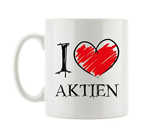 I love Aktien Fun Tasse