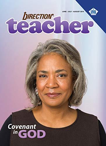 Direction Teacher (Summer 2019): Covenant in God -