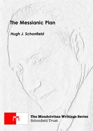 The Messianic Plan (The Mondcivitan Writings Book 2)