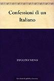 Confessioni di un Italiano (Italian Edition)