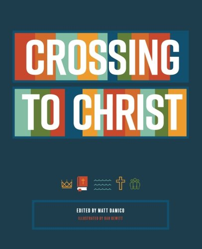Crossing to Christ