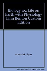 Paperback Biology 102 Life on Earth with Physiology Linn Benton Custom Edition Book