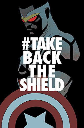 Price comparison product image Captain America: Sam Wilson Vol. 4: #TakeBackTheShield (Captain America (Paperback))