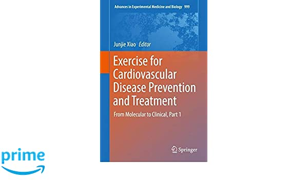 Exercise for Cardiovascular Disease Prevention and Treatment