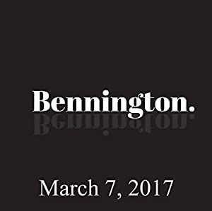 Bennington, March 07, 2017 Radio/TV Program