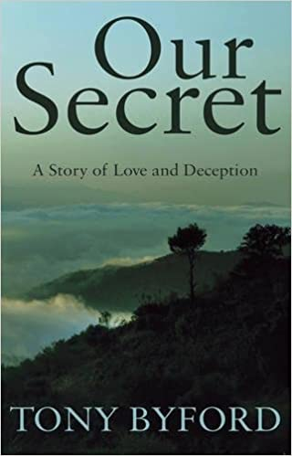 Our Secret: A Story of Love and Deception