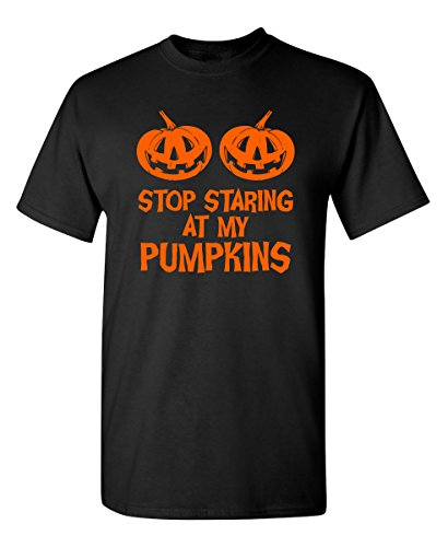 Stop Staring at My Pumpkins Costume Funny Novelty Sarcastic Halloween T-Shirt L Black