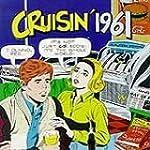 Cruisin 1961 History Of Rock