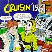 Cruisin 1961 / Various by Various