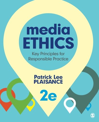 Media Ethics: Key Principles for Responsible Practice (Volume 2) by imusti
