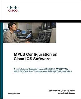 MPLS Configuration on Cisco IOS Software (paperback): Umesh Lakshman
