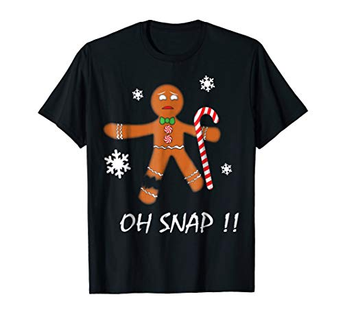 Oh Snap Gingerbread Man T-Shirt Cookie Candy Cane Xmas Gift