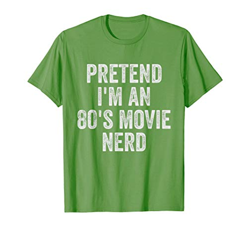 Lazy Halloween Costume Shirt Pretend I'm An 80s Movie Nerd T-Shirt]()
