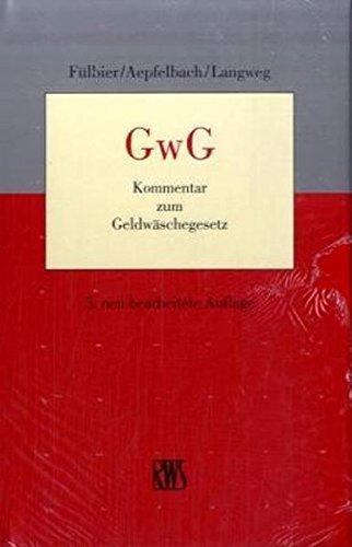 GwG - Kommentar zum Geldwäschegesetz