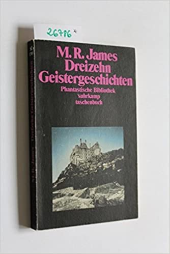 Montague Rhodes James - Dreizehn Geistergeschichten