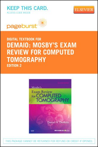 Mosby's Exam Review for Computed Tomography - Elsevier eBook on VitalSource (Retail Access Card), 2e