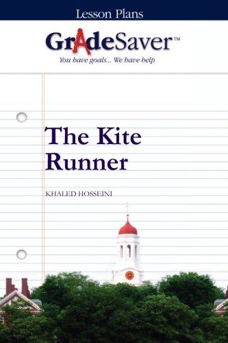 GradeSaver (TM) Lesson Plans: The Kite Runner
