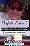 Perfect Poker: NLTH Cash Game Skill Training for