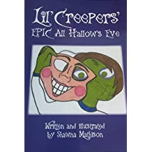 Lil' Creepers' Epic All Hallows Eve