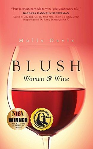 (Blush: Women & Wine )
