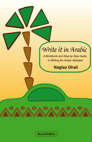Write It in Arabic: A Workbook and Step-by-Step Guide to Writing the Arabic Alphabet