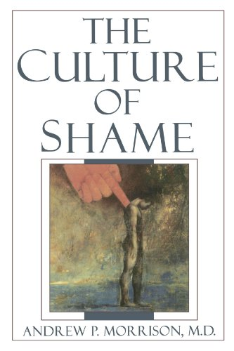 The Culture of Shame (1 Ed)